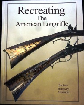 51040 - Recreating the American Longrifle  - Books-Videos-Drawings